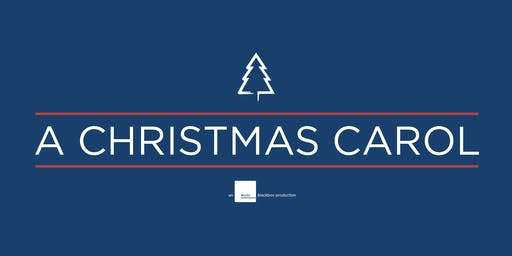 A Christmas Carol (An EUTC Blackbox Production)