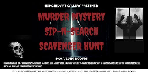 Murder Mystery Sip-N-Search at Exposed
