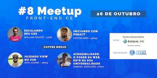 #08 Meetup Front-End CE | Acesibilidade, CSS, Vue e Preact