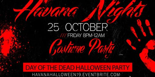 Havana Nights Halloween Edition  - Day of the Dead Costume Party