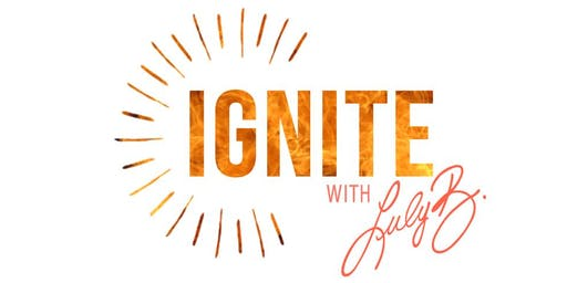 IGNITE with Luly B: Use your strengths & triumphs to boost your bottom line
