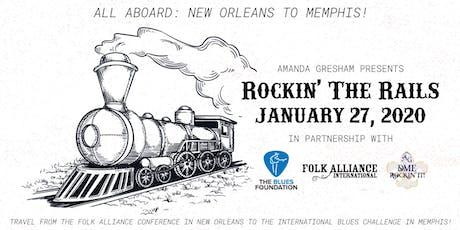Amanda Gresham's Rockin' The Rails: FAI-New Orleans to IBC-Memphis tickets