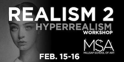Realism 2 Hyperrealism