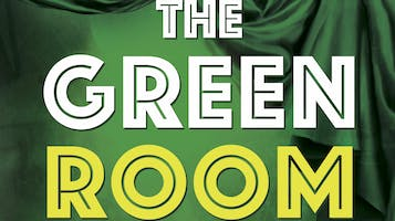 """""""The Green Room"""""""