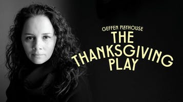 """""""The Thanksgiving Play"""""""