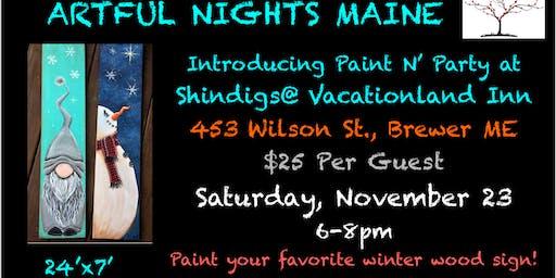Paint N' Party Night at Shindigs at Vacationland Inn!