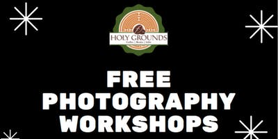 Digital Photography Workshop Series