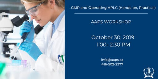 GMP and Operating HPLC (Hands-on, Practical) Workshop