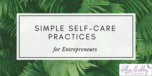 Simple Self-Care Practices for Entrepreneurs