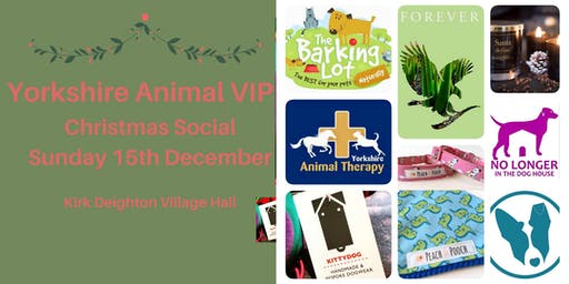 Yorkshire Animal VIP: Christmas Social