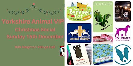 Yorkshire Animal VIP: Christmas Social