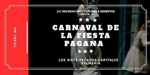 Carnaval de la Fiesta Pagana