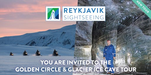 You are invited to the Golden Circle & Glacier Ice Cave - Reykjavik Sightseeing