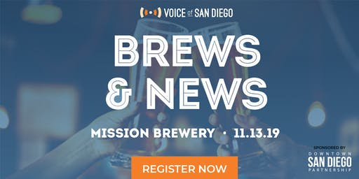 Brews and News with Voice of San Diego Journalists: November 13th