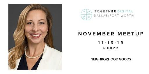 Together Digital DFW | November Meetup: Failing Forward