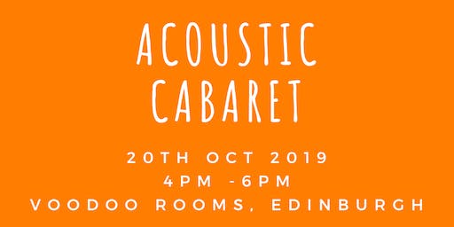 Acoustic Cabaret at the Voodoo Rooms