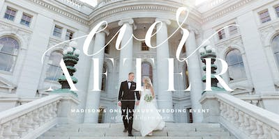 Ever After - Madison's Only Luxury Wedding Event at The Edgewater