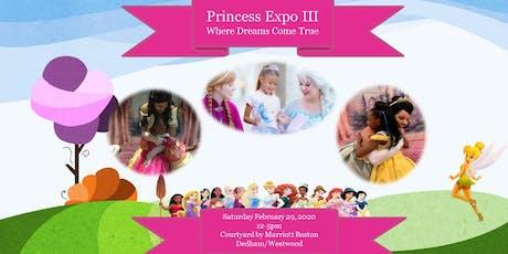 Princess Expo III-Where Dreams Come True tickets