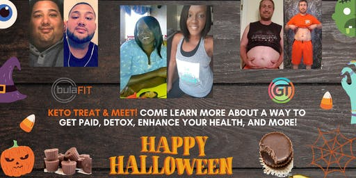 "Halloween Keto ""Treat & Meet"" Learn About BulaFIT, & MORE! (Oxon Hill)"
