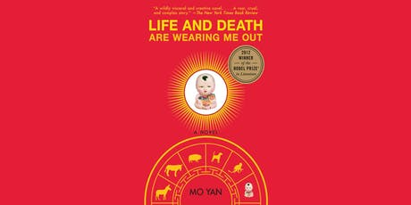 The Dialogue Society Book Group: Life and Death are Wearing me Out tickets