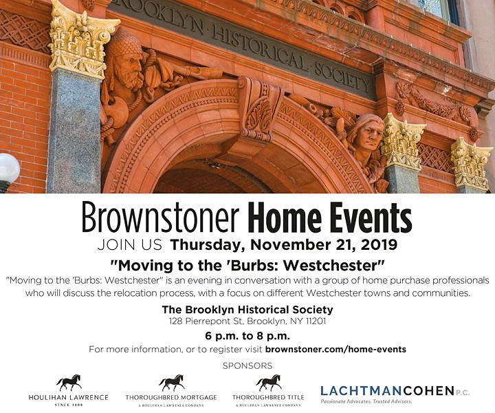 """Brownstoner Home Events """"Moving to the 'Burbs: Relocating to Westchester image"""