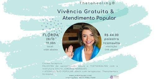 VIVÊNCIA E ATENDIMENTO POPULAR - THETAHEALING