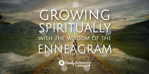 Growing Spiritually with the wisdom of the Enneagram Workshop