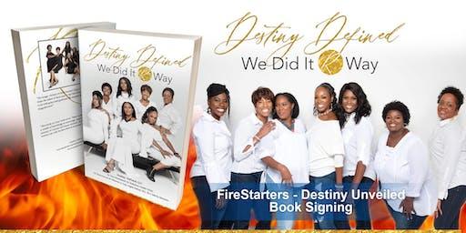 FireStarters - Destiny Unveiled