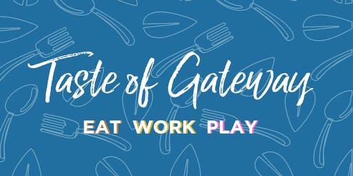Taste of Gateway!
