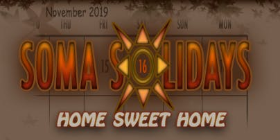Soma Solidays: Home Sweet Home