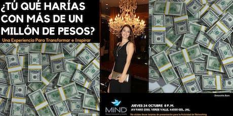 ¿Tú que harías con más de un millón de pesos? boletos
