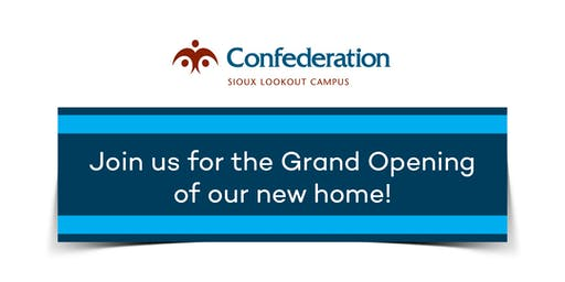 Confederation College Sioux Lookout Campus Grand Opening