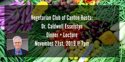 Dr Caldwell Esselstyn Dinner Lecture