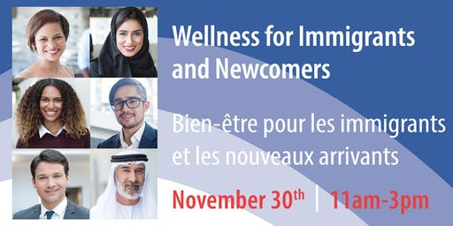 Wellness for Immigrants and Newcomers