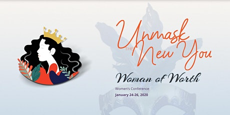 Woman of Worth 2020 Conference: Unmask The New You tickets