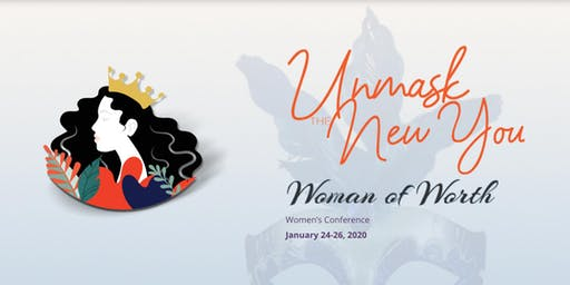 Woman of Worth 2020 Conference: Unmask The New You