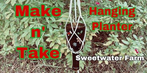 Make N' Take Hanging Planter @ Sweetwater Farm