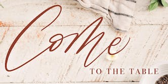 Sisterhood Conference 2019: Come To The Table
