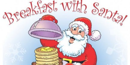 Breakfast with Santa 2019 - 9:30AM to 11:30AM