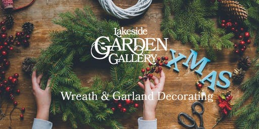 Lakeside Garden Gallery Wreath & Garland Decorating Seminar