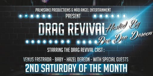 Drag Revival (A Drag Dinner) Hosted by Dee Dee Deron