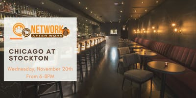 Network After Work Chicago at Stockton