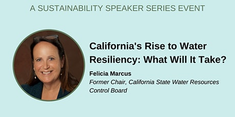 California's Rise to Water Resiliency: What Will It Take? tickets