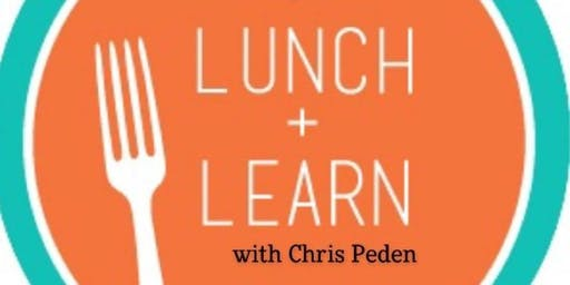 Lunch & Learn with Chris Peden
