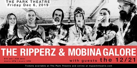 Ripperz | Mobina Galore with guests the 12/21 tickets