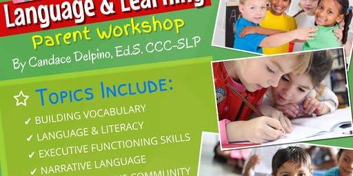 Language & Learning Parent Workshop