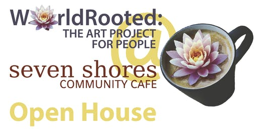 WorldRooted @ Seven Shores