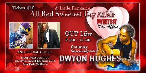 THE ALL RED SWEETEST DAY AFFAIR WITH DWYON HUGHES