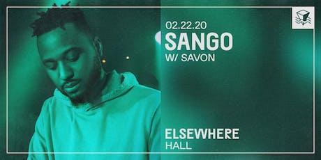 Sango, Savon @ Elsewhere (Hall) tickets