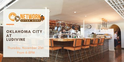 Network After Work Oklahoma City at Ludivine